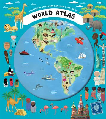 Image for World Atlas: A Voyage of Discovery for Young Explorers
