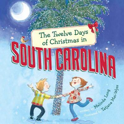 Image for TWELVE DAYS OF CHRISTMAS IN SOUTH CAROLINA