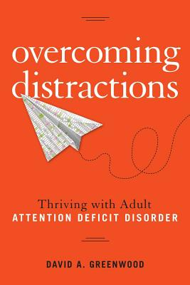 Image for Overcoming Distractions: Thriving with Adult ADD/ADHD