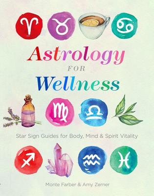 Image for Astrology for Wellness: Star Sign Guides for Body, Mind & Spirit Vitality