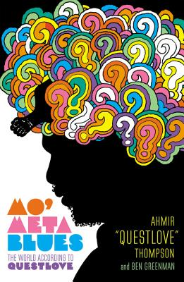 Image for Mo' Meta Blues: The World According to Questlove