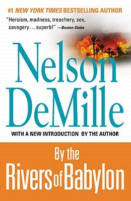 By the Rivers of Babylon, Nelson DeMille