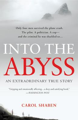 Image for Into the Abyss: An Extraordinary True Story
