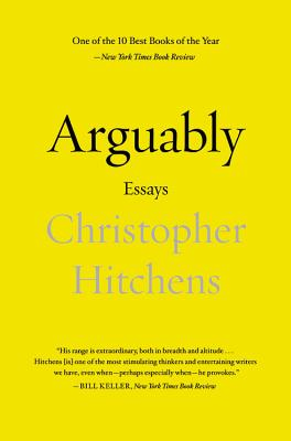 Image for Arguably: Essays by Christopher Hitchens