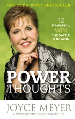 Image for Power Thoughts: 12 Strategies to Win the Battle of the Mind