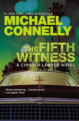 Image for FIFTH WITNESS, THE A LINCOLN LAWYER NOVEL