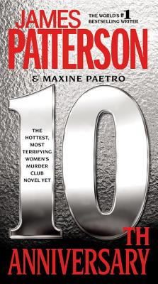 10th Anniversary (Women's Murder Club), Patterson, James; Paetro, Maxine