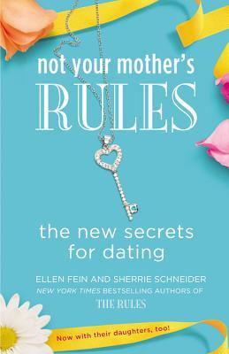 NOT YOUR MOTHER'S RULES, ELLEN FEIN