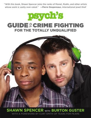 Image for Psych's Guide to Crime Fighting for the Totally Unqualified