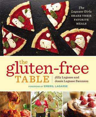 Image for The Gluten-Free Table: The Lagasse Girls Share Their Favorite Meals