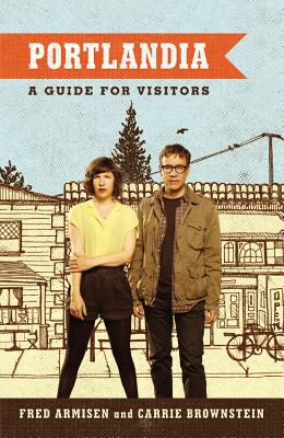 Image for Portlandia: A guide for visitors