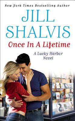Once in a Lifetime (Lucky Harbor), Jill Shalvis