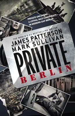 Private Berlin, Patterson, James; Sullivan, Mark