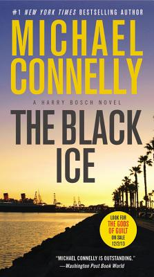 The Black Ice (A Harry Bosch Novel), Michael Connelly