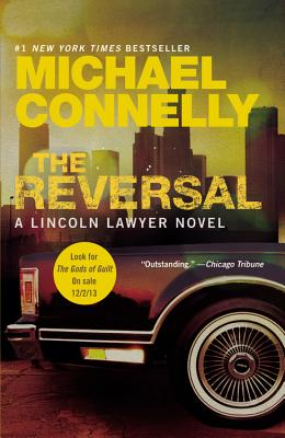 The Reversal (A Lincoln Lawyer Novel), Michael Connelly