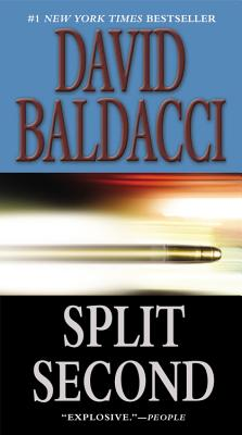 SPLIT SECOND (KING & MAXWELL, NO 1), BALDACCI, DAVID