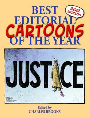 Image for Best Editorial Cartoons of the Year: 2012 Edition (Best Editorial Cartoons of the Year Series)