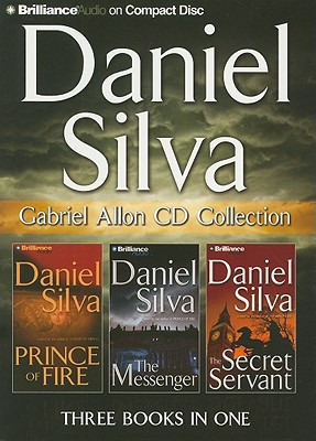 Image for Daniel Silva Gabriel Allon CD Collection: Prince of Fire, The Messenger, The Secret Servant (Gabriel Allon Series)