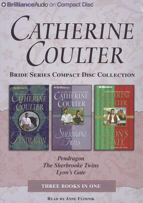 Catherine Coulter Bride CD Collection 3: Pendragon, The Sherbrooke Twins, Lyon's Gate (Bride Series), Coulter, Catherine