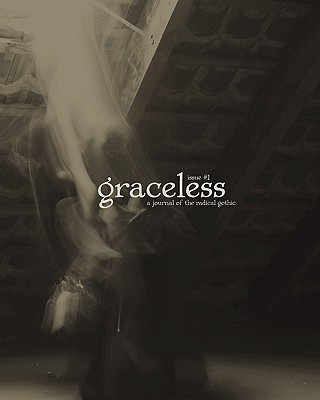 Image for Graceless: A Journal Of The Radical Gothic