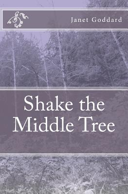 Image for Shake the Middle Tree