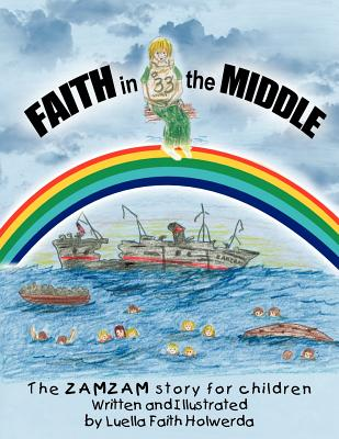 Image for Zamzam's Faith in the Middle