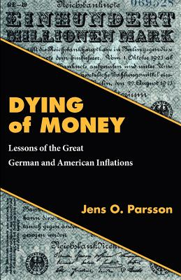 Dying of Money, Parsson, Jens O.