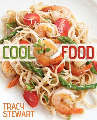 Cool Food, Stewart, Tracy