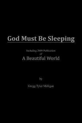 God Must Be Sleeping, Milligan, Gregg Tyler