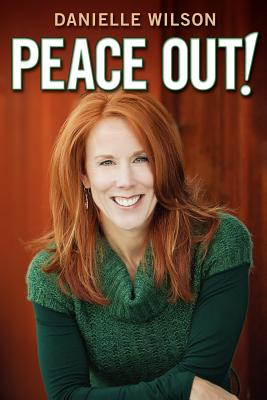 Peace Out!, Wilson, Danielle