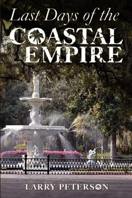 Image for Last Days of the Coastal Empire