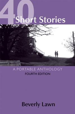 Image for 40 Short Stories: A Portable Anthology