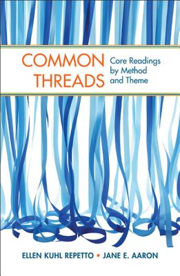 Image for Common Threads: Core Readings by Method and Theme