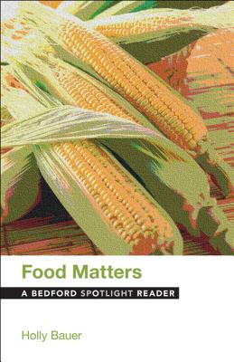 Image for Food Matters: A Bedford Spotlight Reader