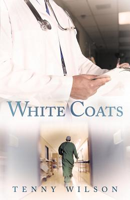 White Coats, Wilson, Tenny