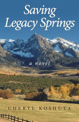 Saving Legacy Springs, Koshuta, Cheryl