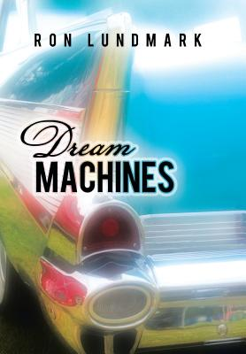Dream Machines, Lundmark, Ron