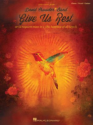 Image for David Crowder*Band - Give Us Rest (Selections From)