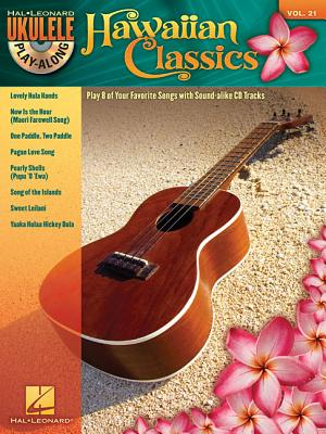 Image for Hawaiian Classics - Ukulele Play-Along Vol. 21 (Book/CD) (Hal Leonard Ukulele Play-Along)