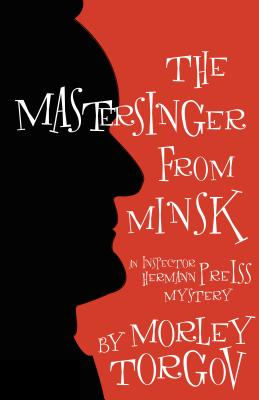 The Mastersinger from Minsk, Turgov, Morley