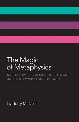 The Magic of Metaphysics, McNeal, Betty