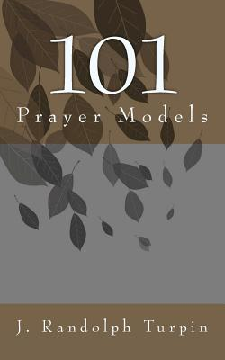 101 Prayer Models, Turpin Jr., J. Randolph