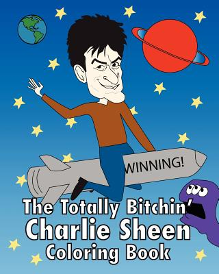 The Totally Bitchin' Charlie Sheen Coloring Book, Pollack, Jeff; Steinberg, Lane