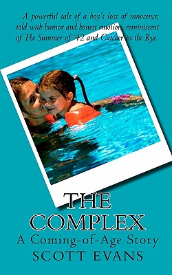 The Complex: A Coming-of-Age Story, Evans, Scott