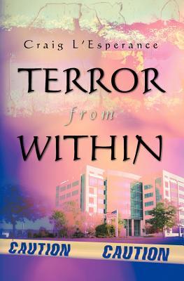 Terror from Within, L'Esperance, Craig