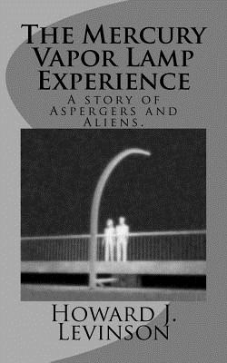 The Mercury Vapor Lamp Experience, Levinson, Howard