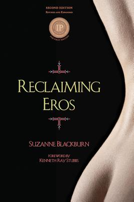 Reclaiming Eros, Blackburn, Suzanne