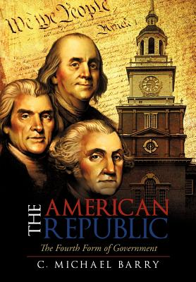 Image for The American Republic: The Fourth Form Government