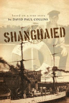 Shanghaied, Collins, David Paul