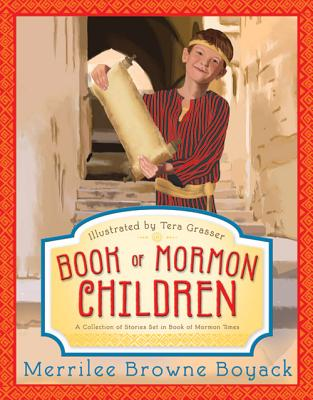 Image for Book of Mormon Children: A Collection of Stories Set in Book of Mormon Times